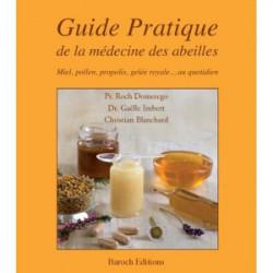 Livre - Guide pratique de la médecine des abeilles