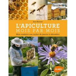 L'apiculture mois par mois - Jean RIONDET
