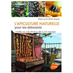 L'apiculture naturelle pour les débutants - Installer une ruche Warré en ville ou à la campagne