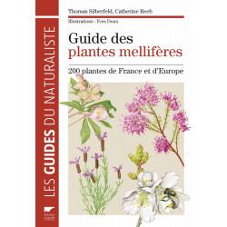 Livre - Guide des plantes mellifères. 200 plantes de France et d'Europe