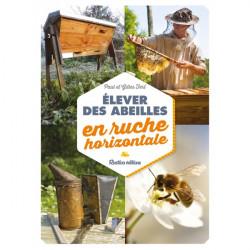 Elever des abeilles en ruche horizontale - Gilles Fert